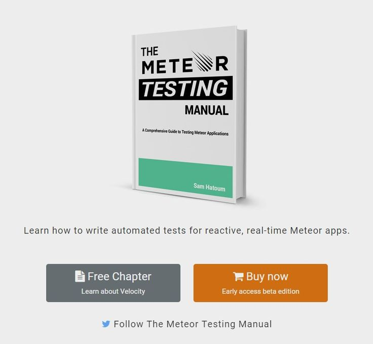 The Meteor Testing Manual - Learn how to test your Meteor application.