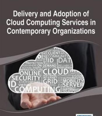 Delivery And Adoption Of Cloud Computing Services In Contemporary Organizations PDF