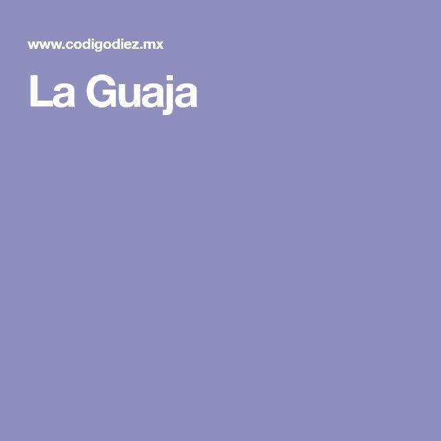 La Guaja
