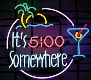 It's 5 o'clock somewhere neon sign, $298