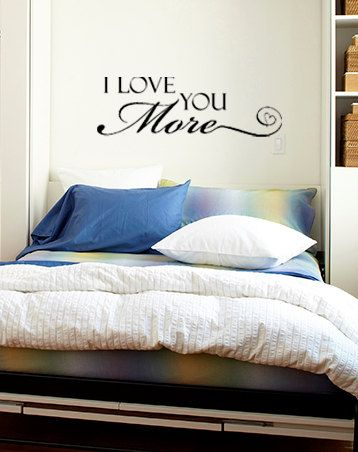 I Love You More Vinyl Wall Decal by designstudiosigns on Etsy, $26.50