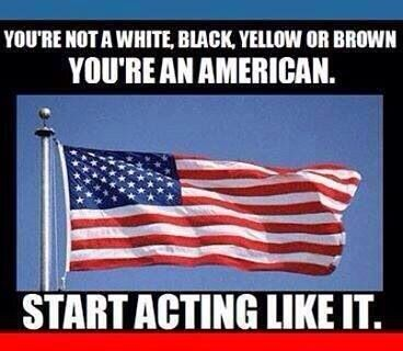 EVERYBODY STOP PLAYING THE RACE CARD. You're an American now start acting like it