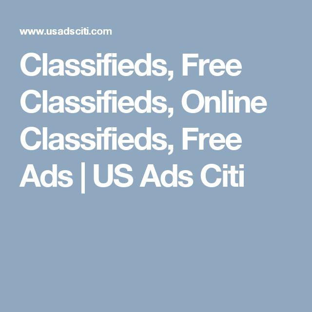 Classifieds, Free Classifieds, Online Classifieds, Free Ads   US Ads Citi