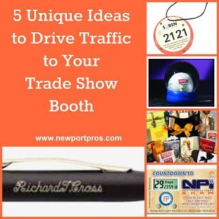 5 Unique Ideas to Drive Traffic to Your Trade Show Booth   www.newportpros.com   PromoDona
