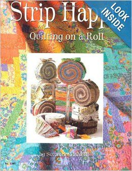 Strip Happy: Quilting on a Roll #Jellyroll #quilt #patterns