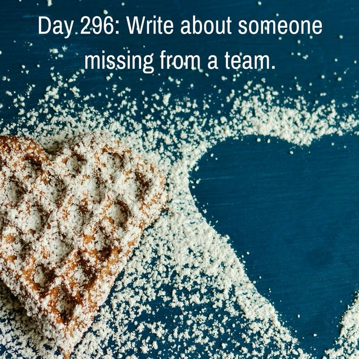"""Day 296 of 365 Days of Writing Prompts: Write about someone missing from a team. Shannon: """"It doesn't matter,"""" I heard Katrina mumble just loud enough for everyone to hear before stretching her oth…"""
