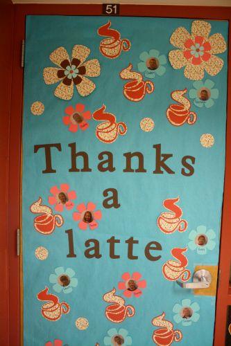 thanks a latte teacher door idea