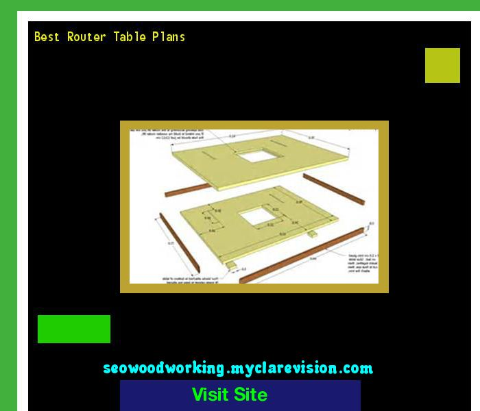 Best Router Table Plans 175423 - Woodworking Plans and Projects!