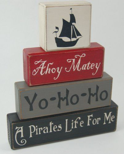 Ahoy Matey-Yo Ho Ho-A Pirates Life For Me - Primitive Country Wood Stacking Sign Blocks Pirate Theme Kids Boys Pirate Birthday Pirate Nursery Room Home Decor
