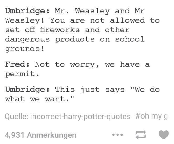 Fred & George: we do what we want.