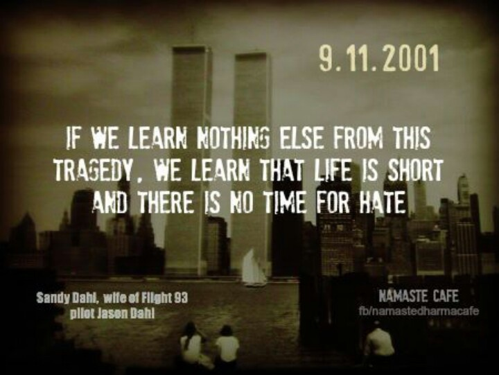 9 11 Quotes 83 Best Sept 11 Images On Pinterest  Never Forget September 11 And