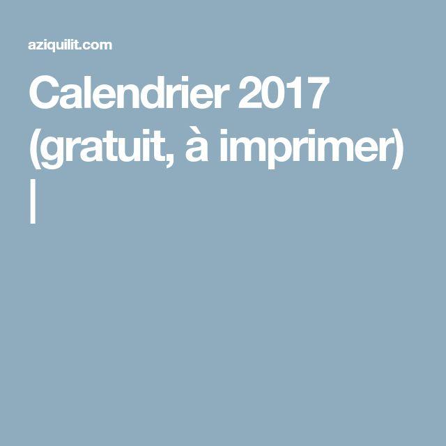 Calendrier 2017 (gratuit, à imprimer) |