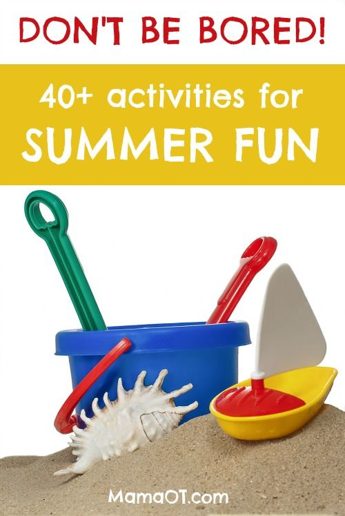 40+ Fun Summer Activities for Kids, recommended by an occupational therapist and includes free printable of activities! #summer #kids