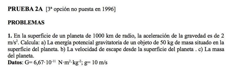 Ejercicio de Gravitación propuesto en el examen PAU de Canarias de 1996, Junio, Opción A.