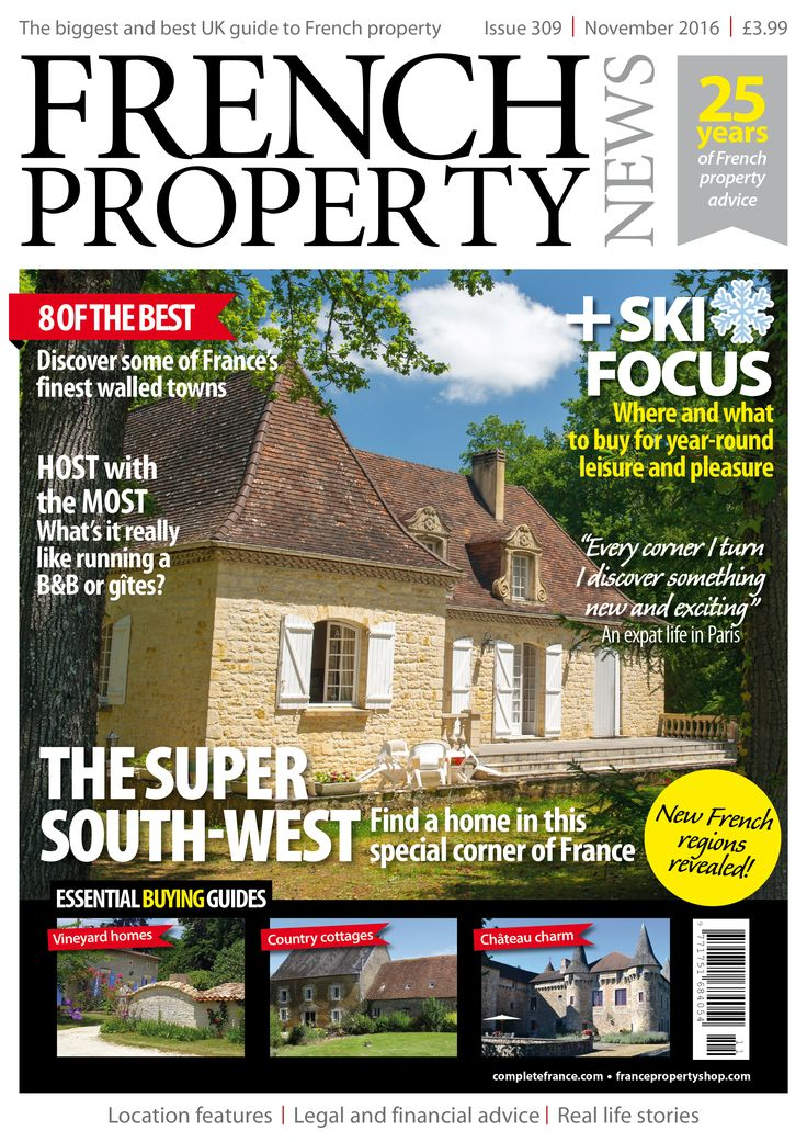 In the November issue of French Property News we explore the super south-west to help you find a home in this special corner of France; consider the practicalities of running gîtes and chambres d'hôtes; discover some of France's finest walled towns; and our special ski focus provides an update on the ski property market and the latest investment opportunities