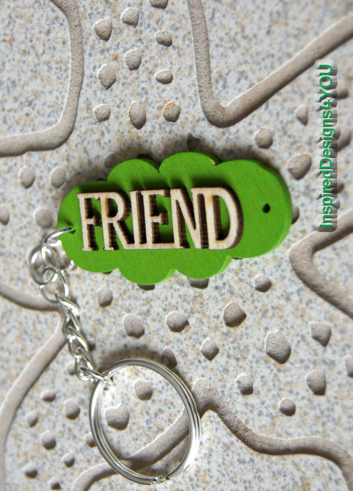 Green FRIEND- Wooden Key Fob. Green Key Chain. Show your FRIENDSHIP.  Embossed Friend Key Ring by JewelleryInspired4U, $12.75 USD