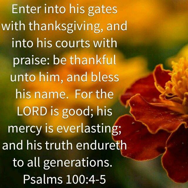 Psalms 100:4-5 KJV