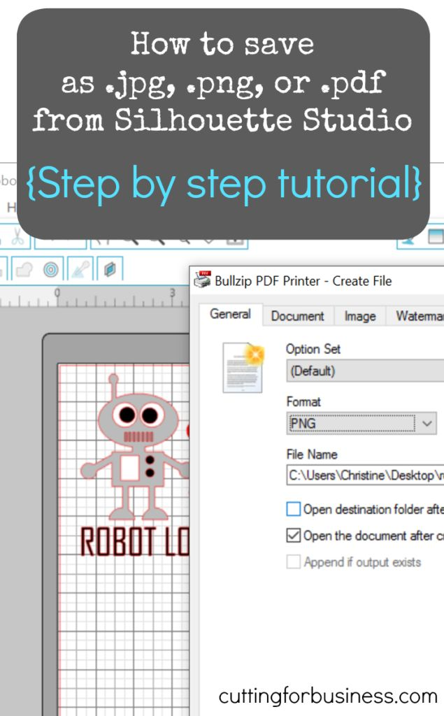 How to Save as .png, .jpg, or .pdf from Silhouette Studio for your Silhouette Cameo - by cuttingforbusiness.com