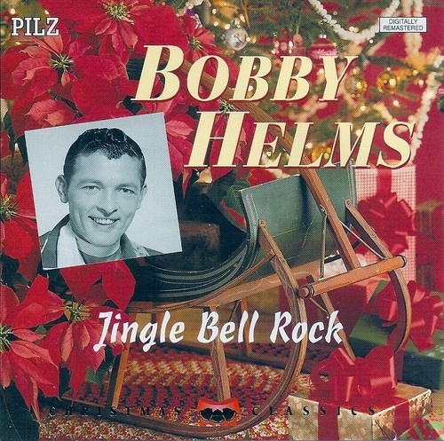 Jingle Bell Rock - Bobby Helms | Traditional Country Music | Pinterest