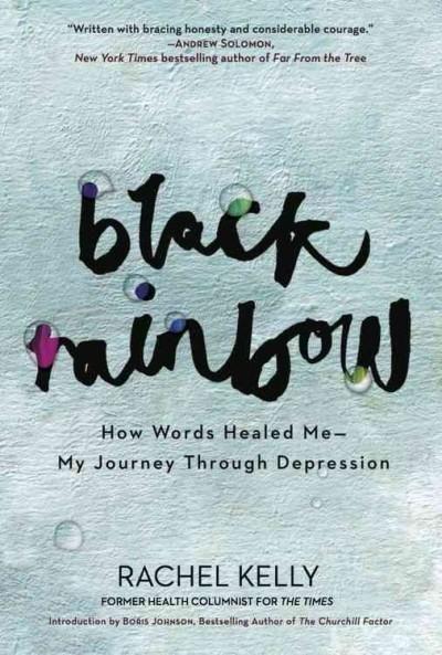 Rainbow: How Words Healed Me - My Journey Through Depression