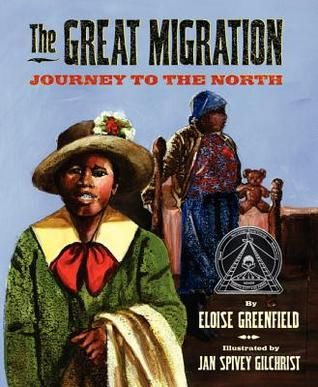 The Great Migration: Journey To The North by Eloise Greenfield