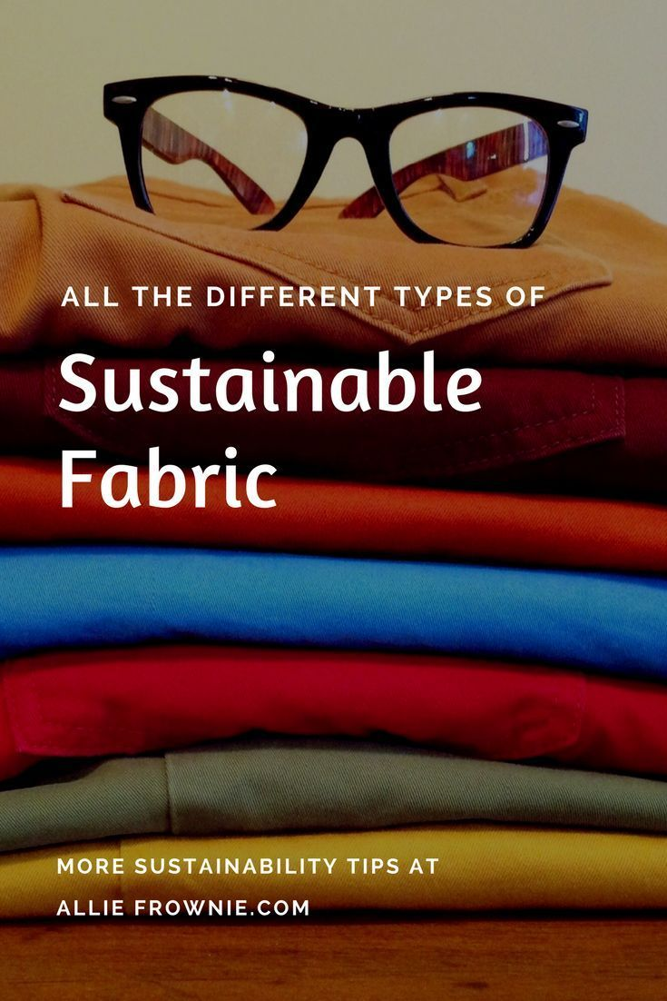 All the Different Types of Sustainable Fabric