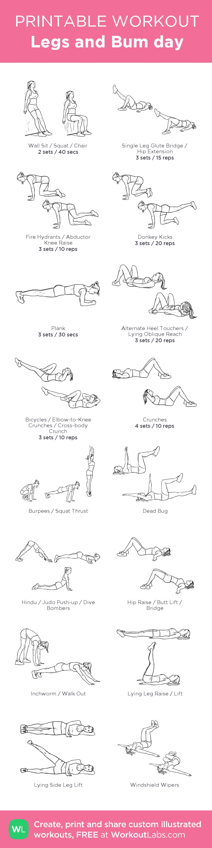 Legs and Bum day: my visual workout created at WorkoutLabs.com • Click through to customize and download as a FREE PDF! #customworkout