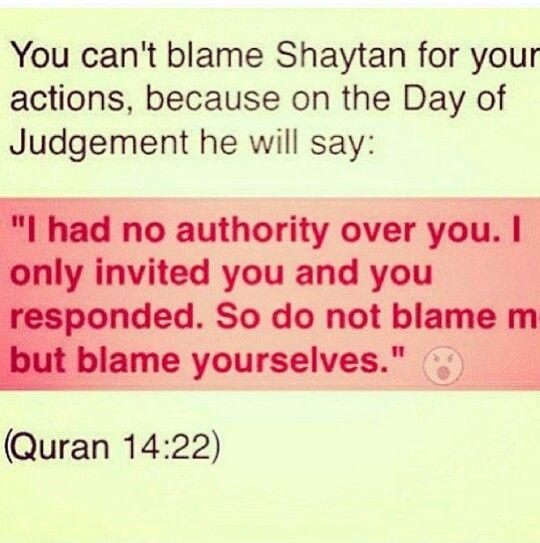 Can't blame shaytan