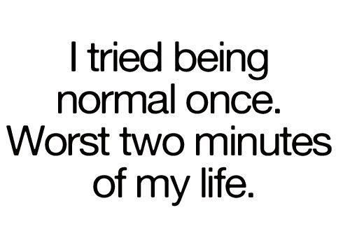 Pinterest Crazy Quotes: 17 Best Normal Quotes On Pinterest