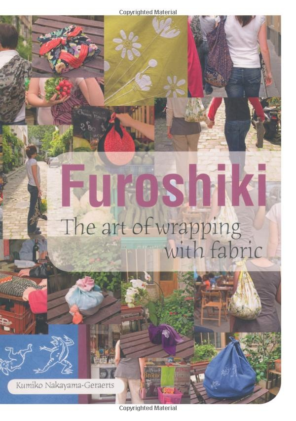 Furoshiki: The Art of Gift-wrapping With Fabric: The Art of Wrapping with Fabric