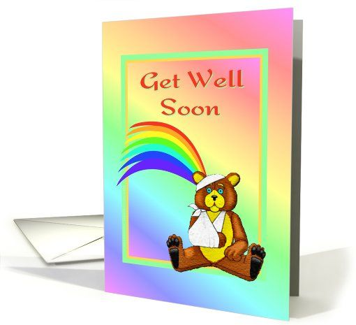 Get Well Soon Bear In Cast Broken Bone Rainbow Card