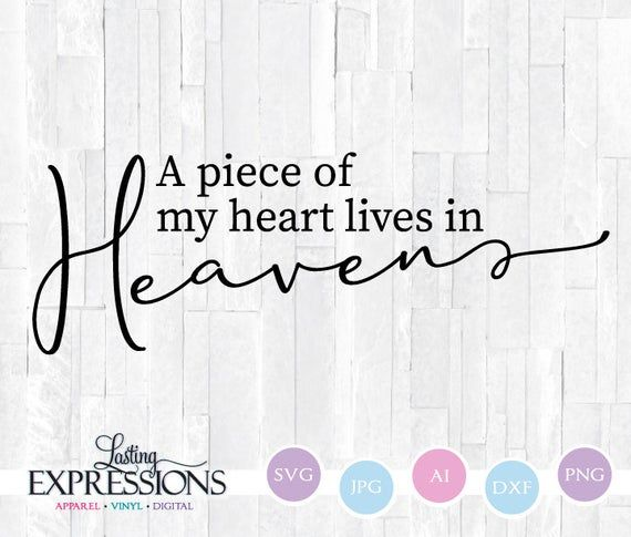 My Heart Lives in Heaven Loss Loved e Card Memorial SVG