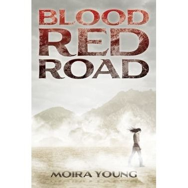 Blood Red Road (Dust Lands, #1) by Moira Young