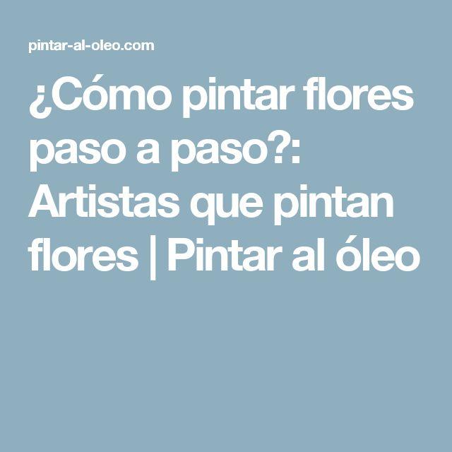 17 best ideas about como pintar al oleo on pinterest - Como pintar al oleo paso a paso ...