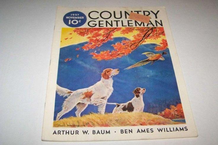 NOV 1937 COUNTRY GENTLEMAN farming magazine DOG in Other | eBay