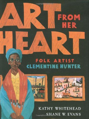 217 best art books for kids images on pinterest art classroom about folk artists clementine hunter fandeluxe Document
