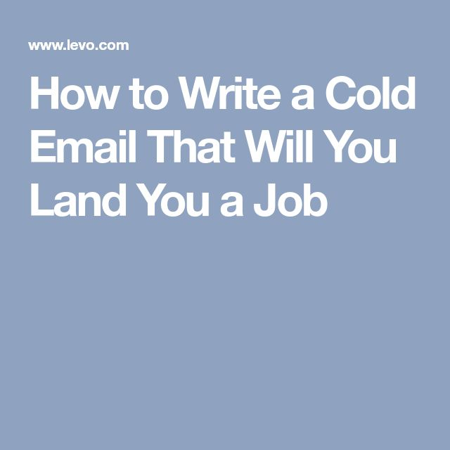 How to Write a Cold Email That Will You Land You a Job