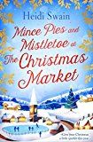 #9: Mince Pies and Mistletoe at the Christmas Market