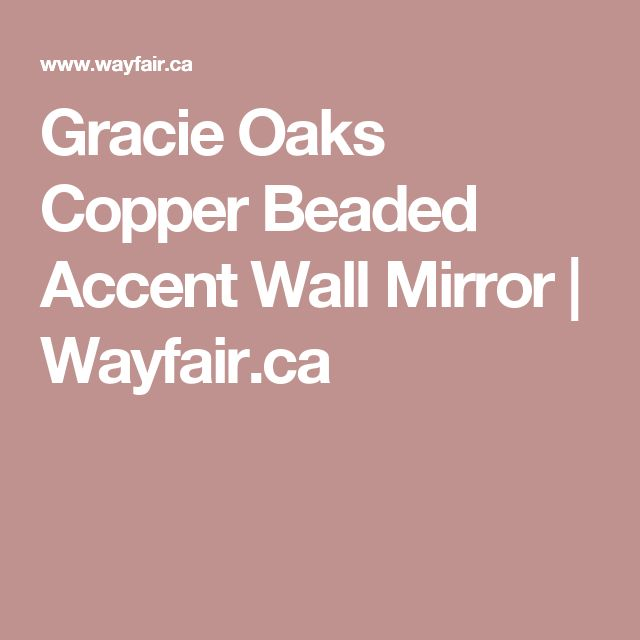 Gracie Oaks Copper Beaded Accent Wall Mirror | Wayfair.ca