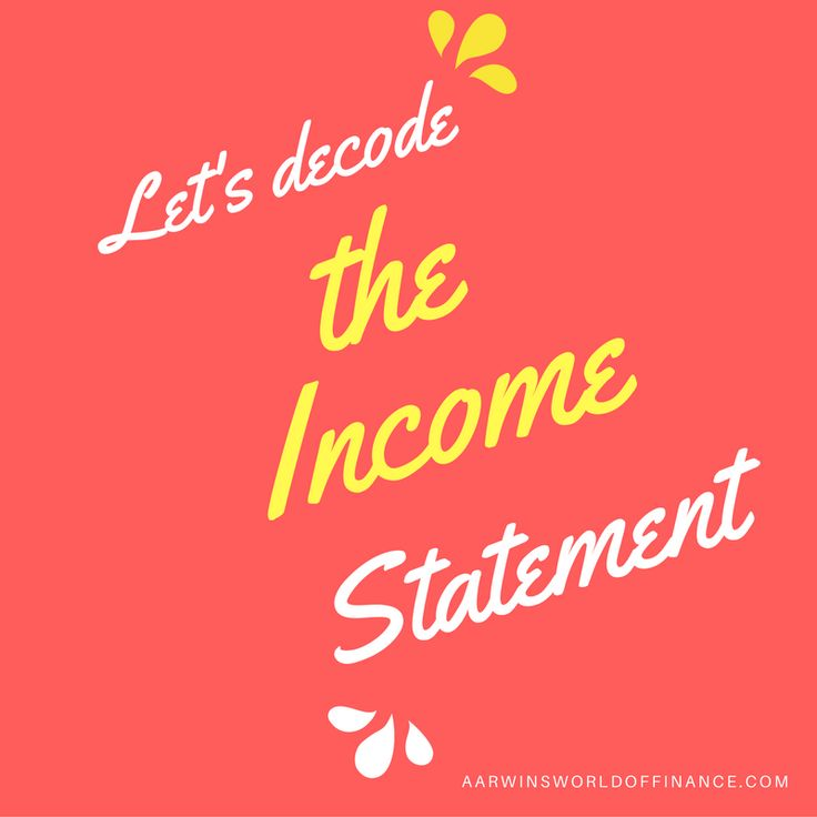 Decoding the income statement - Aarwin's Guide to CFA