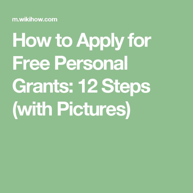 How to Apply for Free Personal Grants: 12 Steps (with Pictures)