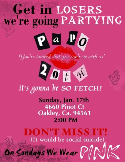 Mean Girls Party Invitation I made real quick for my niece's 20th Birthday. Super simple but she totally loved it!