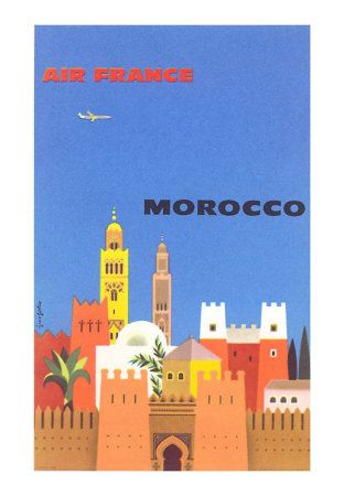 Air France Morocco. |. Great poster design. The colors are just right.