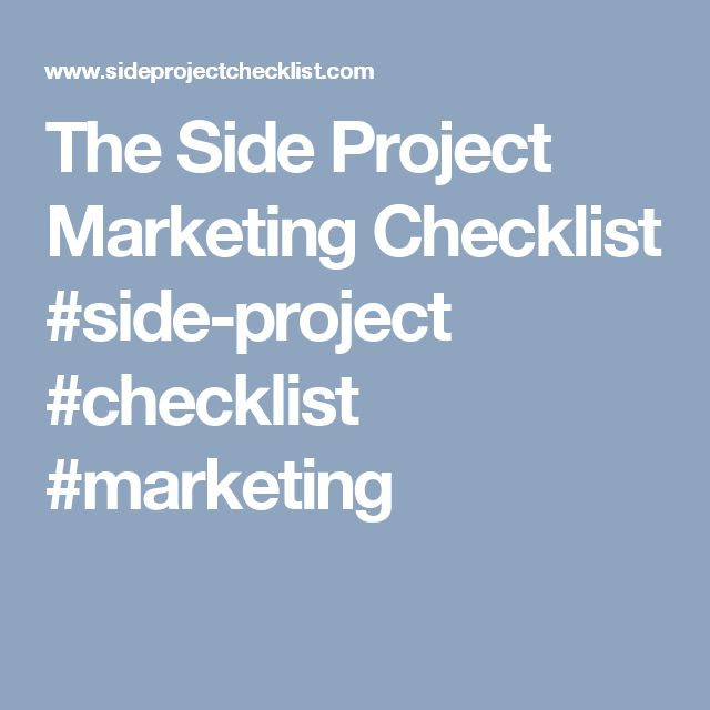 The Side Project Marketing Checklist #side-project #checklist - project checklist