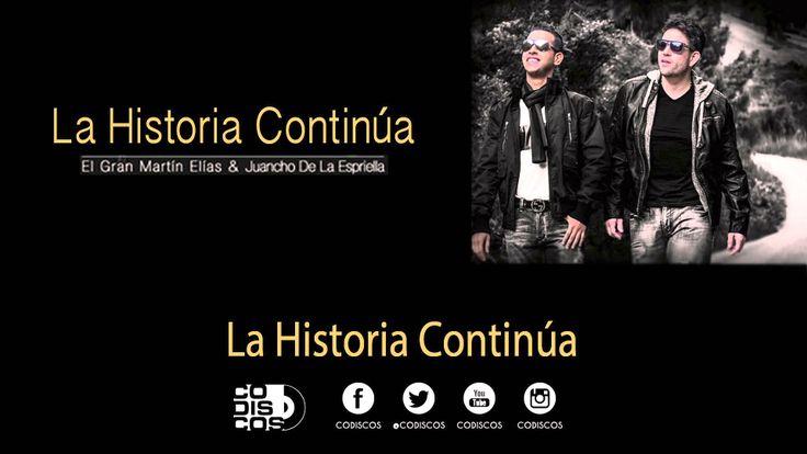 Martin Elias  Juancho De La Espriella - La Historia Continúa (Audio)
