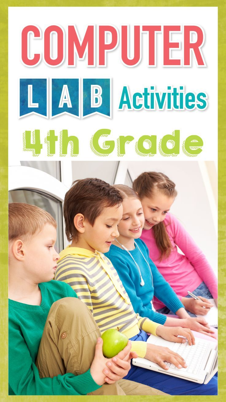 40 4th Grade Technology Lesson Plans And Activities For The Entire