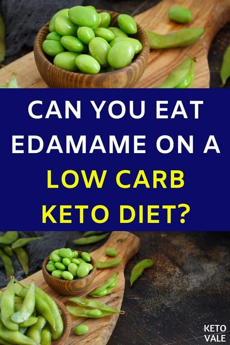 Can You Eat Edamame On A Low Carb Ketogenic Diet Ketovale Edamame Recipes Vegetarian Meals For Kids Low Carb Vegetables