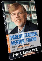 Parent, Teacher, Mentor, Friend  Search-Institute