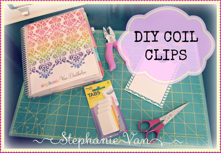 [Erin Condren Planner] Make Your Own Coil Clips for your Erin Condren Life Planner   Stephanie Van
