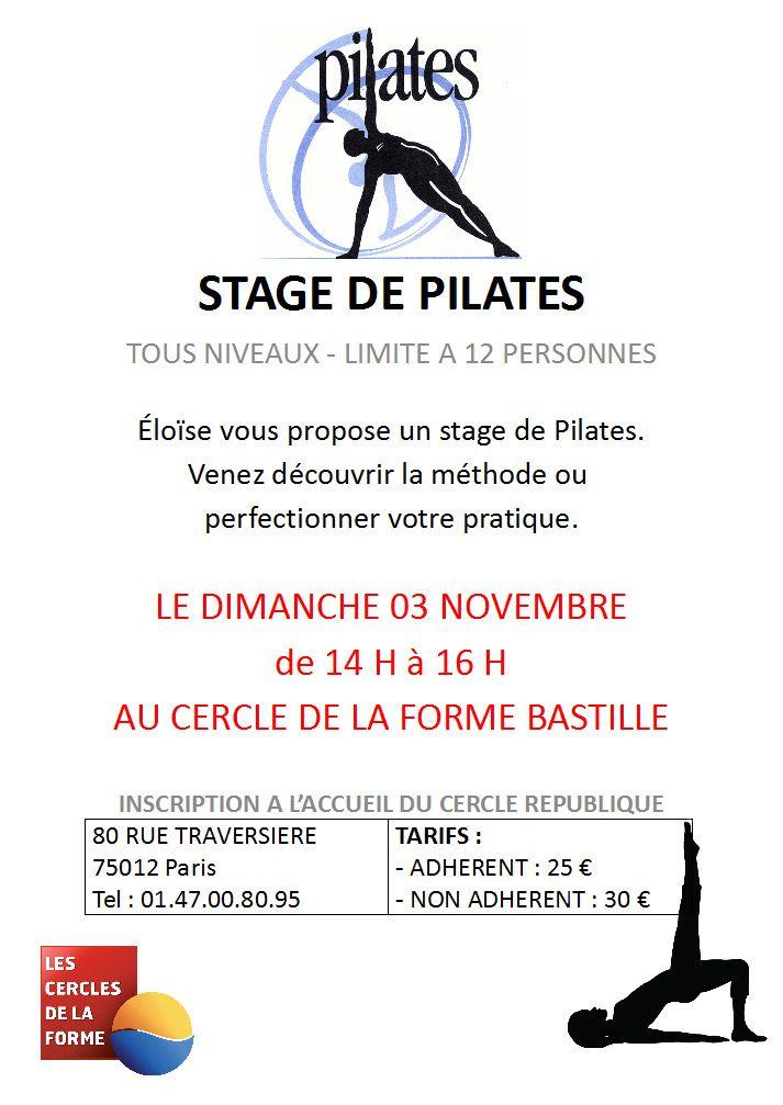 Inscrivez-vous au stage de Pilates d'Eloïse le dimanche 3 Novembre 2013 au Cercle Bastille Paris 12. Pour plus d'informations sur les cours de Pilates www.cerclesdelaforme.com